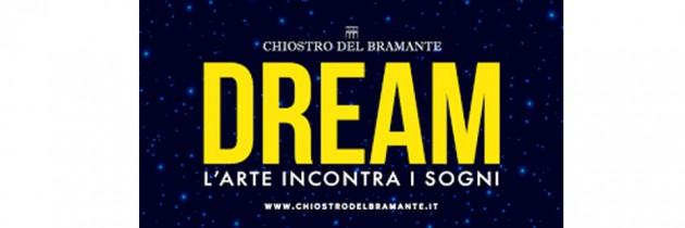 DREAM – L'ARTE INCONTRA I SOGNI